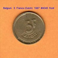 BELGIUM   5  FRANCS (Dutch)  1987  (KM # 164) - 1951-1993: Baudouin I