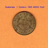 GUATAMALA   1  CENTAVO  1963  (KM # 260) - Guatemala