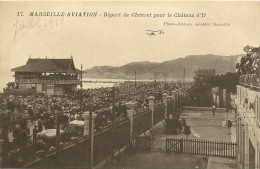 13/ Marseille-Aviation - Depart  De Cheuret Pour Le Chateau D´if N° 17 Baudoin - - - Marseilles