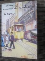Promenade Dans Paris Ancien Le 20 éme(tome1) Illustré De 505 Cartes Postales Anciennes-JP Robert Faire Défiler Images - Paris