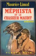 FLEUVE NOIR ANGOISSE N° 219 MAURICE LIMAT: MEPHISTA ET LE CHASSEUR MAUDIT  E.O. Voir Description. - Fantastique