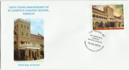 PAKISTAN FDC 150TH ANNIVERSARY OF ST.JOSEPH'S CONVENT SCHOOL,KARACHI 2012 - Pakistan