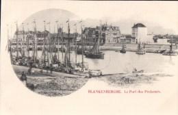 Blankenberge Blankenberghe Le Port Des Pêcheurs - Blankenberge