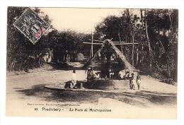 - CPA - PONDICHERY : Le Puits De Moutrapaléom (avec Timbre Et Cachet) - India