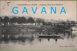 78 CARRIRES-sur-SEINE - Passage D'Eau Pour Nanterre - Carrières-sur-Seine