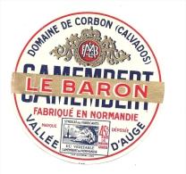 Ancienne Etiquette Fromage Camembert Normandie Le Baron Domaine De Corbon  Vallée D'auge - Fromage