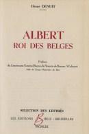 Denuit, Désiré, Albert, Roi Des Belges - Histoire