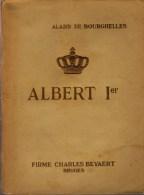 De Bourghelles, Alard; Ps. Leonce Du Castillon, Albert Ier. Sa Vie - Son Règne - Geschiedenis