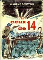 Guerre 14-18 Ceux De 14 Par Maurice Genevoix - Guerre 1914-18