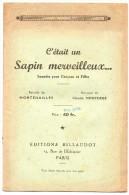 Partitions Musicales,C'était Un Sapin Merveilleux, Parole : Montenailles, Musique : C.MontorgeFrais Fr : 1.80€ - Partitions Musicales Anciennes