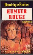 FLEUVE NOIR ANGOISSE N° 231 DOMINIQUE ROCHER:HUMEUR ROUGE.  E.O. Voir Description. - Fantastique