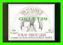 PUBLICITÉ - ADVERTISING - TOKAY-PINOT GRIS, ROUFFACH (68) - VIN D´ALSACE COLLECTION 1991 - TIRAGE No 1139/3000 - - Publicité