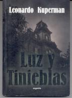 """NOVELA DE SUSPENSO: """"LUZ Y TINIEBLAS"""" DE LEONARDO KUPERMAN. DEDICADO POR SU AUTOR! GECKO. - Horror"""