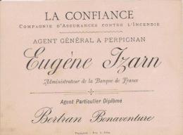 PERPIGNAN LA CONFIANCE CIE D'ASSURANCES CONTRE L'INCENDIE  AGENT GAL A PERPIGNAN EUGENE IZARN CARTE DE VISITE ANCIENNE - Visiting Cards
