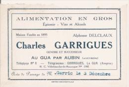 LE GUA PAR AUBIN (AVEYRON) CARTE DE VISITE ANCIENNE ETS CHARLES GUARRIGUES ALIMENTATION EN GROS EPICERIE VINS ET ALCOOLS - Visiting Cards