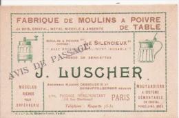 FABRIQUE DE MOULINS A POIVRE DE TABLE ETS J LUSHER 9 BIS PASSAGE DE MENILMONTANT PARIS CARTE DE VISITE ANCIENNE - Visiting Cards