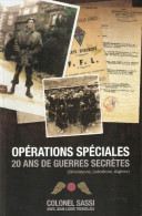 OPERATIONS SPECIALES 20 ANS GUERRE SECRETE FFL SAS JEDBURGH RESISTANCE INDOCHINE ALGERIE MEMOIRES COLONEL SASSI