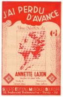 Partitions Musicales, J'ai Perdu D'Avance, Une Création D'Annette Lajon, Ed: SEMB, Frais Fr: 1.80€ - Partitions Musicales Anciennes