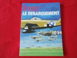 Revue ICARE - LE DEBARQUEMENT - Aviation