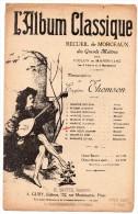 Partitions Musicales, L'Album Classique, Transcriptions De Eugène Thomson, ED : A.Gury,  Frais Fr: 1.80€ - Partitions Musicales Anciennes
