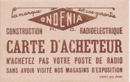 CARTE DE VISITE 1947 ONDENIA CONSTRUCTION RADIOELECTRIQUE MEUBLES BAR RADIO PICK UP PARIS - Visiting Cards