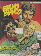 BRUNO BIANCO - TAXI STREGATO -EURACOMIX N.70 -LUGLIO 1994 - Zonder Classificatie