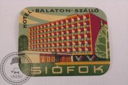 Hotel Balaton Siofok, Hungary - Original Vintage Luggage Hotel Label - Sticker - Etiquetas De Hotel