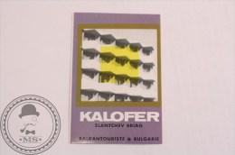 Hotel Kalofer Slantchev Briag, Bulgaria- Original Luggage Hotel Label - Sticker - Hotel Labels