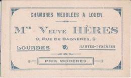 CARTE DE VISITE ANCIENNE LOURDES CHAMBRES MEUBLEES A LOUER MME VEUVE HERES 9 RUE DE BAGNERES - Visiting Cards