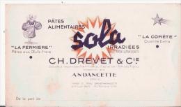 CARTE DE VISITE ANCIENNE PATES ALIMENTAIRES SOLA  CH DREVET ET CIE ANDANCETTE (DROME) - Visiting Cards