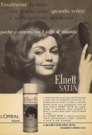 # L´OREAL ELNETT SATIN, 1950s Advert Pubblicità Publicitè Reklame Lacca Hair Fixer Laque Fixateur Cheveux Fijador Haar - Parfums & Beauté