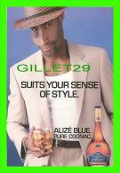 PUBLICITÉ - ADVERTISING - ALIZÉ BLUE PURE COGNAC - SUITS YOUR SENSE OF STYLE - ALIZÉ STINGER - MAX RACKS, 2001 - - Publicité