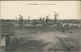 MAROC  MARRAKECH / Le Pont De L'Oued-Tensift / - Marrakech