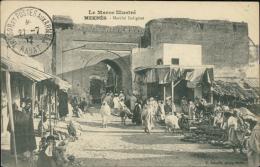 MAROC  MEKNES / Marché Indigène / - Meknès