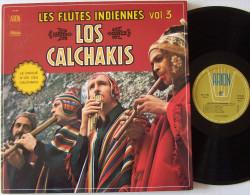 LOS CALCHAKIS LP Original BIEM Les Flûtes Indiennes Vol 3 Disque D'OR EX / M - Instrumental