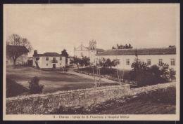 CHAVES / VILA REAL / PORTUGAL Postal Igreja De S. Francisco E Hospital Militar. Old Postcard - Vila Real