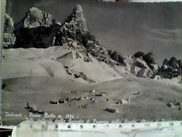 Passo Rolle Trento Iglò Costruiti Dalle Guardie Di Finanza Scuola Alpina Di PREDAZZO     VB1955  EJ5209 - Bolzano