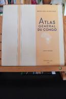 Atlas Général Du Congo De 1948, Et Atlas De La Population De La Prov. Orientale Du Congo En 1962 - Maps/Atlas