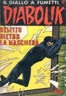 DIABOLIK N°289 DELITTO DIETRO LA MASCHERA - Diabolik