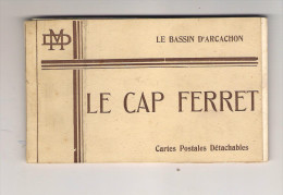33. LE CAP FERRET, Carnet Détachable De 10 CPA - Andere Gemeenten