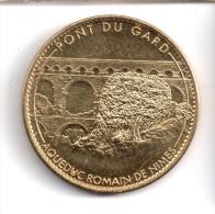 Medaille Arthus Bertrand 30.Pont Du Gard - L´olivier 2006 - Arthus Bertrand