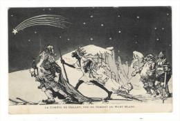 LA  COMÊTE  DE  HALLEY , VUE  DU  SOMMET  DU  MONT-BLANC  ( Skieurs, CHAMONIX ) /  Edit.  MAISON  QUERCY - Sterrenkunde