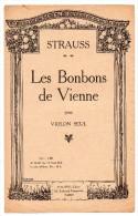 Partitions Musicales, Les Bonbons De Vienne, STRAUSS, Philippo Editeur Frais Fr: 1.80€ - Partitions Musicales Anciennes
