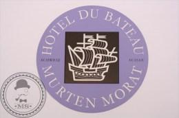 Hotel Du Bateau Murten Morat, Switzerland - Original Luggage Label - Sticker - Hotel Labels