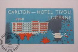 Hotel Tivoli Carlton Luzern, Switzerland - Original Luggage Label - Sticker - Etiketten Van Hotels