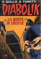 DIABOLIK N°227 LA MORTE IN EREDITA´ - Diabolik