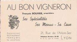 LYON CARTE DE VISITE  ANCIENNE RESTAURANT  FRANCOIS BOUVIER PROPRIETAIRE AU BON VIGNERON - Visiting Cards