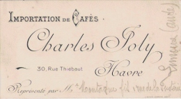 LE HAVRE CARTE DE VISITE ANCIENNE ETS CHARLES JOLY IMPORTATION DE CAFES - Visiting Cards