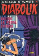 DIABOLIK N°237 DIETRO LA PORTA CHIUSA - Diabolik
