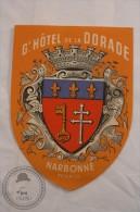 Hotel De La Dorade Narbonne France - Original & Rare Luggage Hotel Label - Sticker - Etiquetas De Hotel
